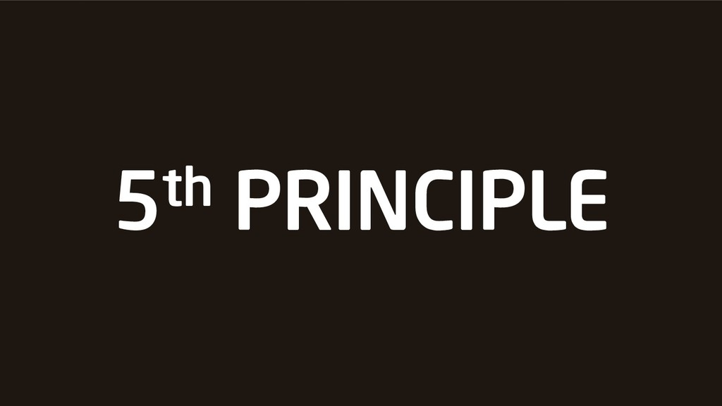 5th PRINCIPLE