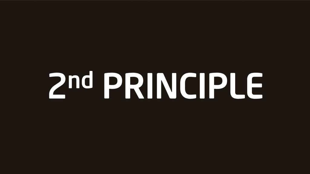 2nd PRINCIPLE
