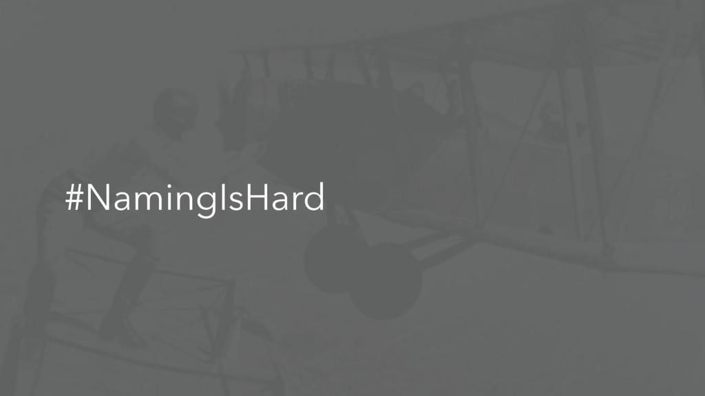 #NamingIsHard