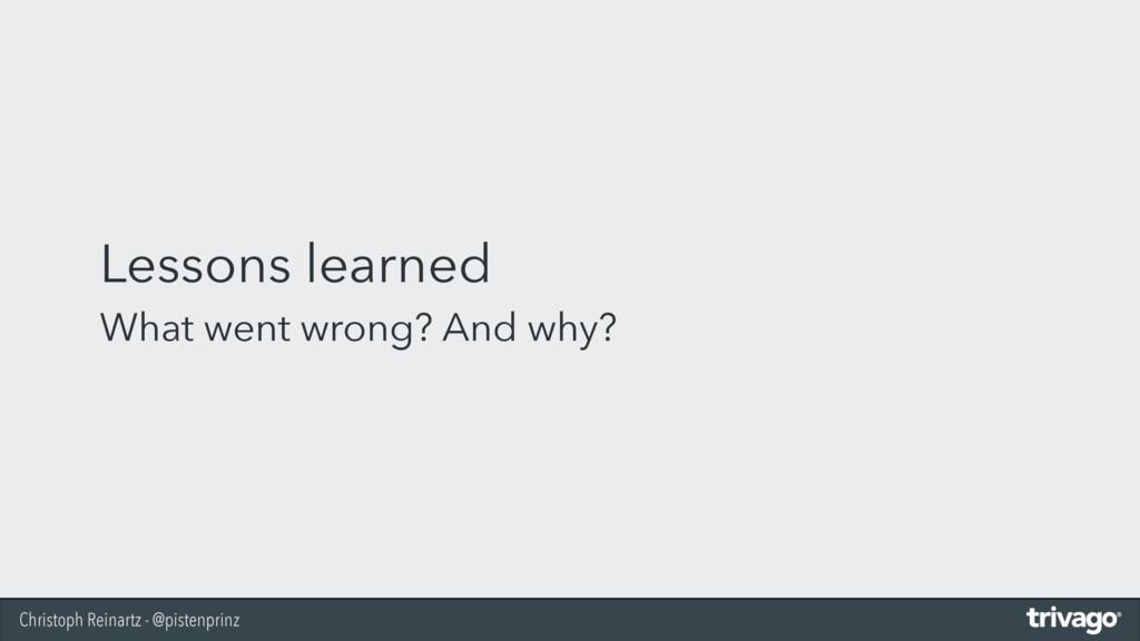 Christoph Reinartz - @pistenprinz Lessons learn...