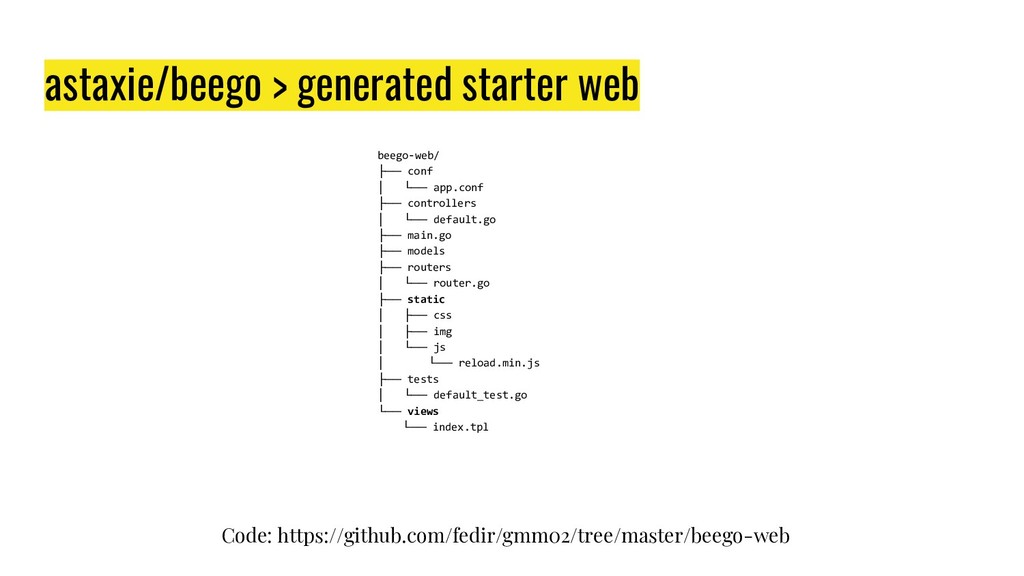 astaxie/beego > generated starter web beego-web...