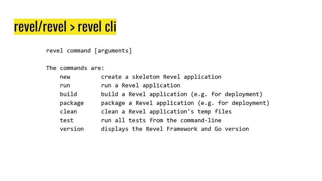 revel/revel > revel cli revel command [argument...