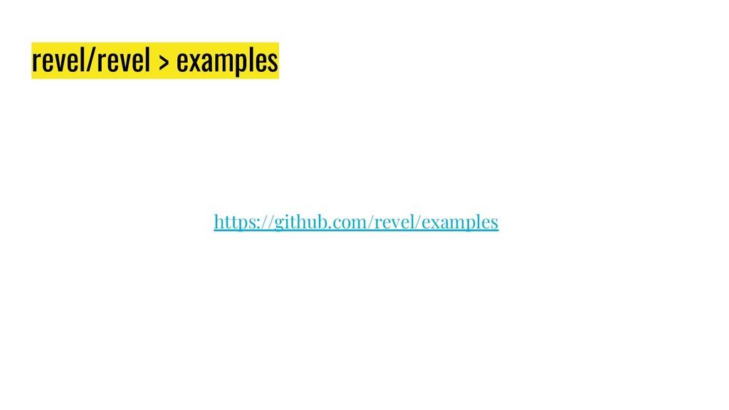 revel/revel > examples https://github.com/revel...