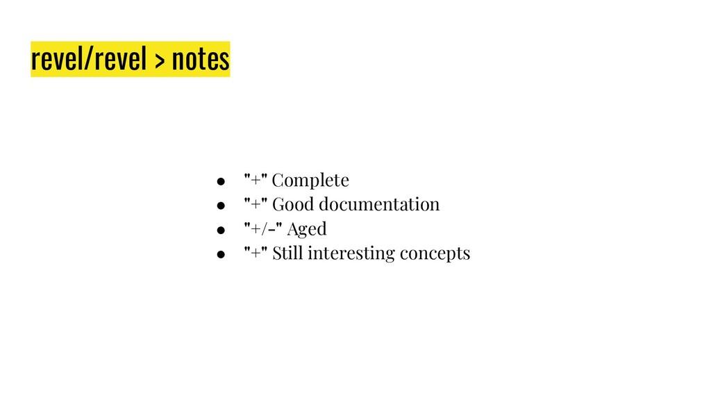 """revel/revel > notes ● """"+"""" Complete ● """"+"""" Good d..."""