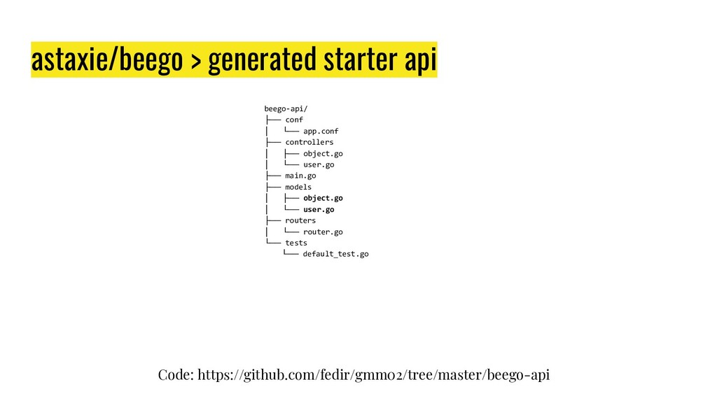 astaxie/beego > generated starter api beego-api...