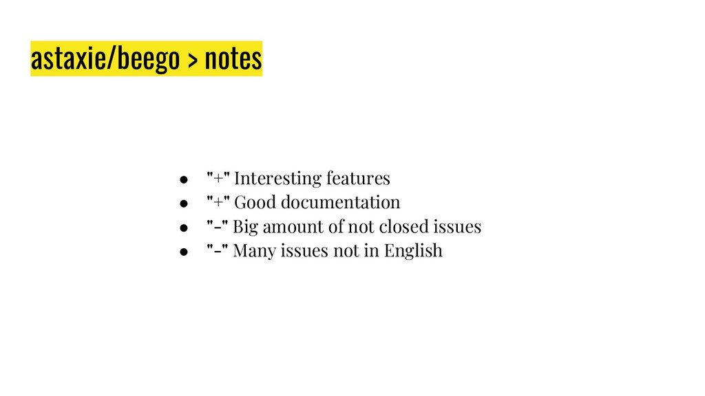 "astaxie/beego > notes ● ""+"" Interesting feature..."
