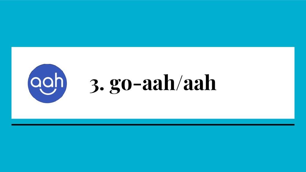 3. go-aah/aah