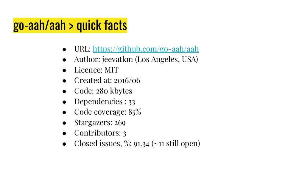go-aah/aah > quick facts ● URL: https://github....