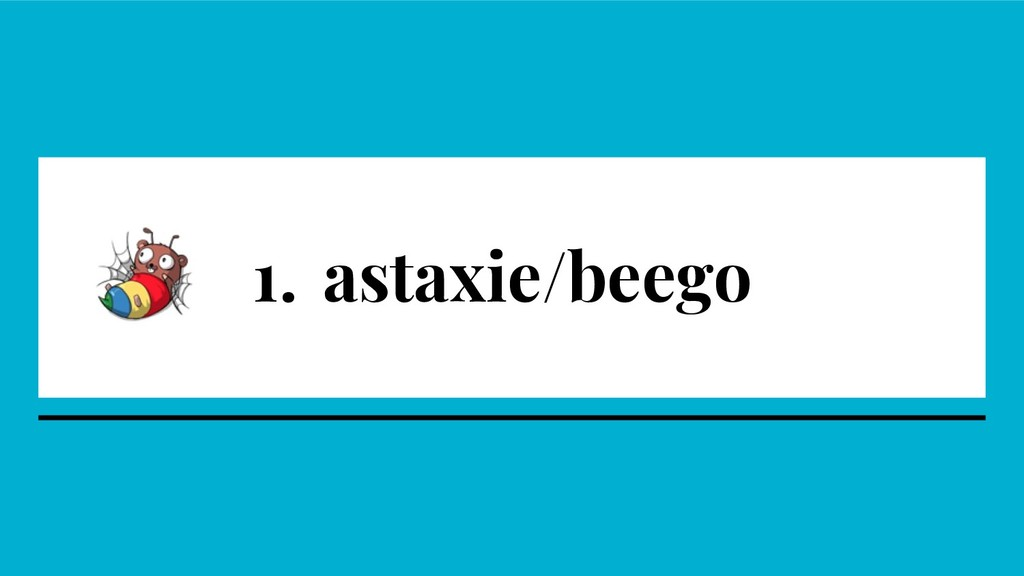 1. astaxie/beego