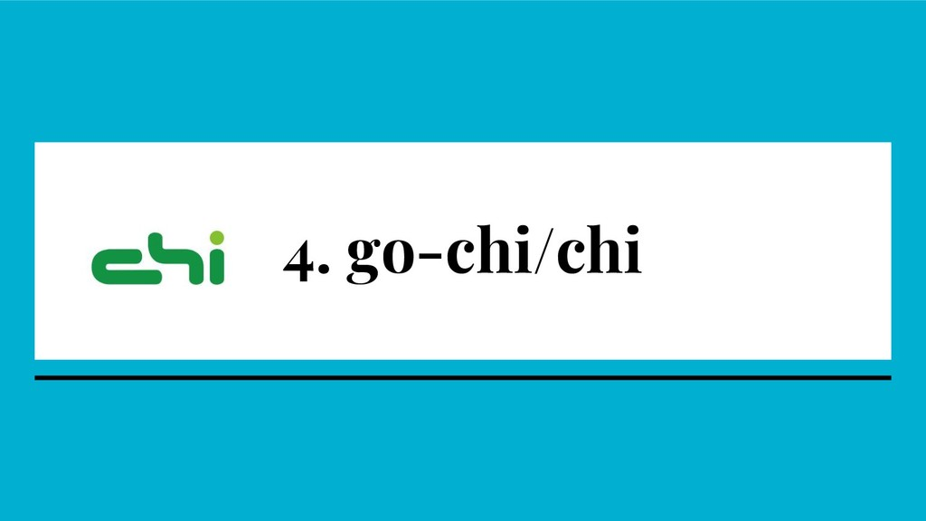 4. go-chi/chi