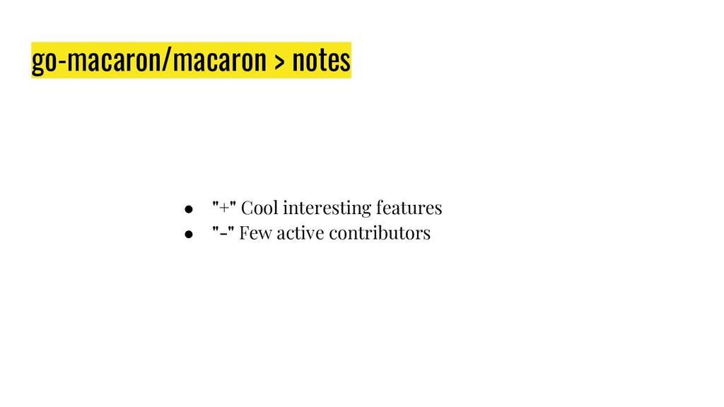 """go-macaron/macaron > notes ● """"+"""" Cool interesti..."""