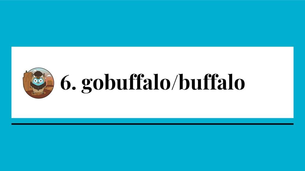 6. gobuffalo/buffalo