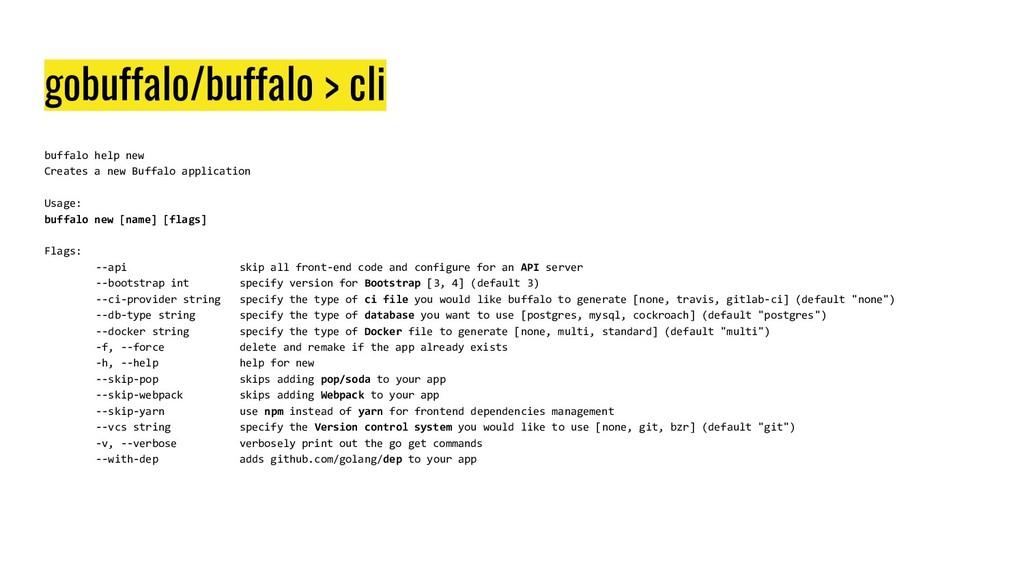 gobuffalo/buffalo > cli buffalo help new Create...
