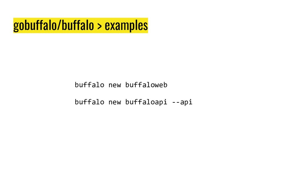 gobuffalo/buffalo > examples buffalo new buffal...