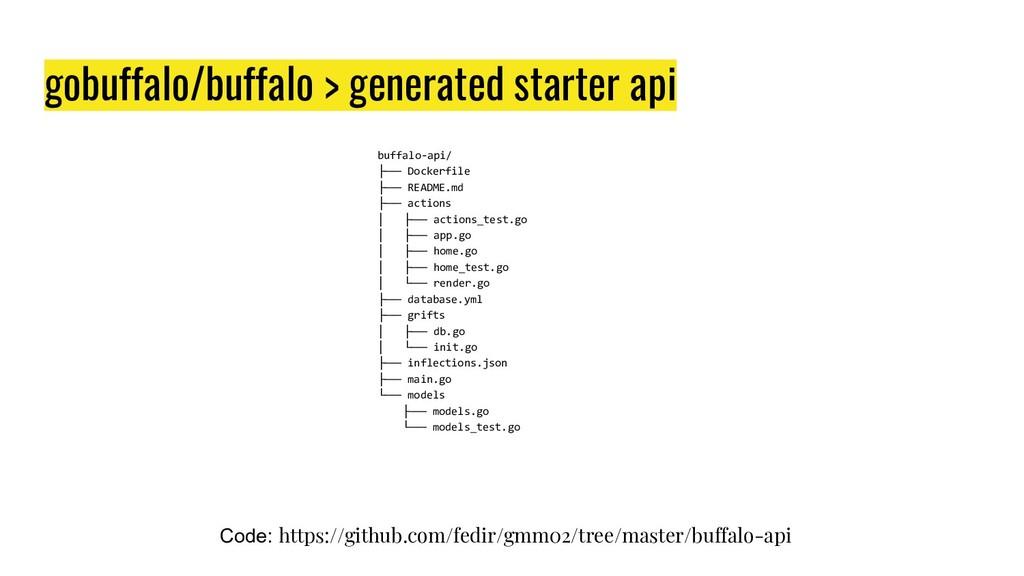 gobuffalo/buffalo > generated starter api buffa...