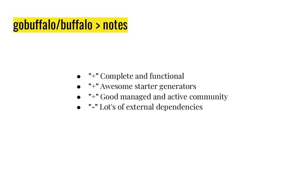 """gobuffalo/buffalo > notes ● """"+"""" Complete and fu..."""
