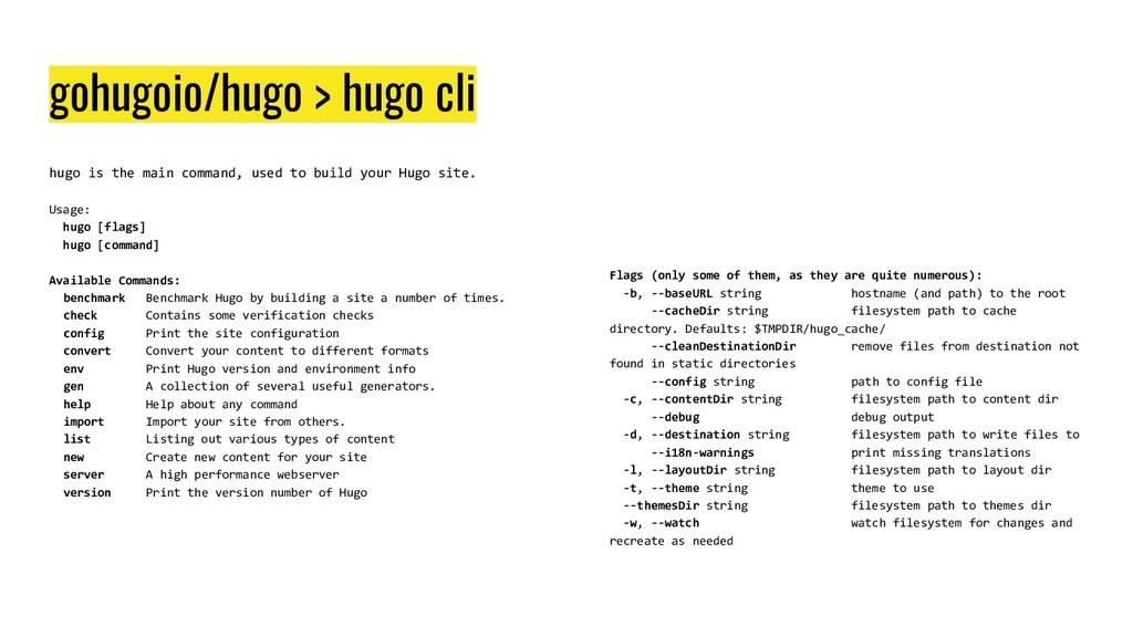 gohugoio/hugo > hugo cli hugo is the main comma...