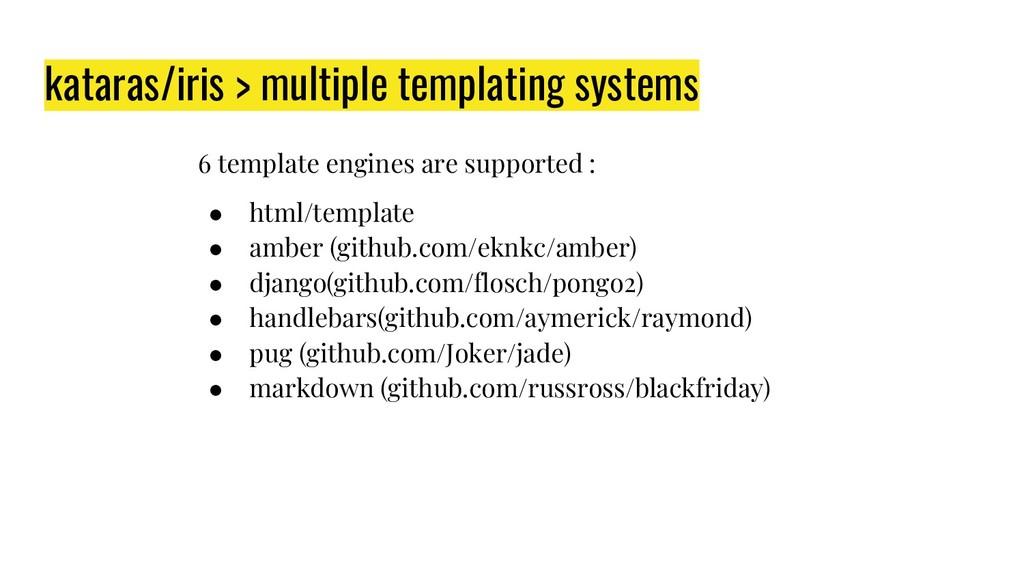 kataras/iris > multiple templating systems 6 te...