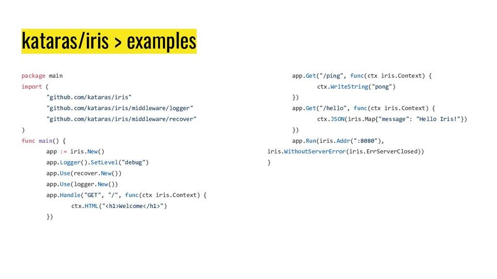"kataras/iris > examples package main import ( ""..."