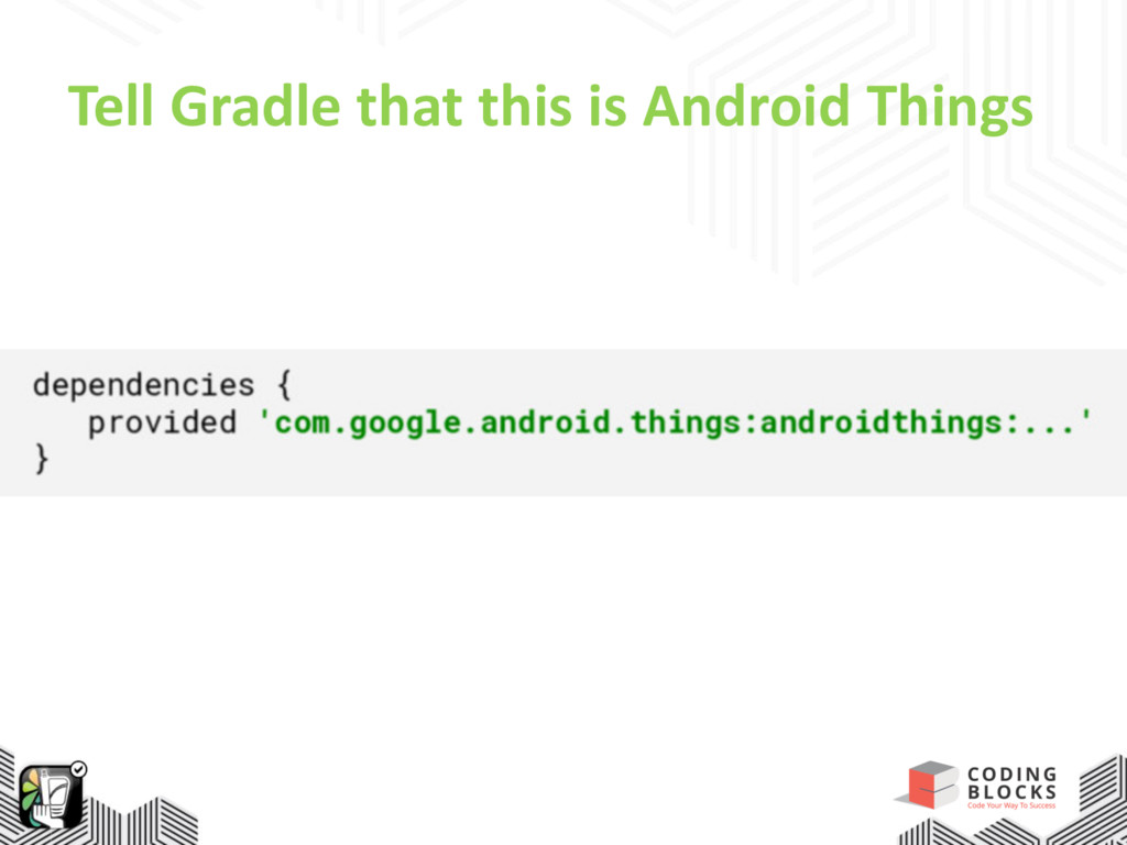 Tell Gradle that this is Android Things