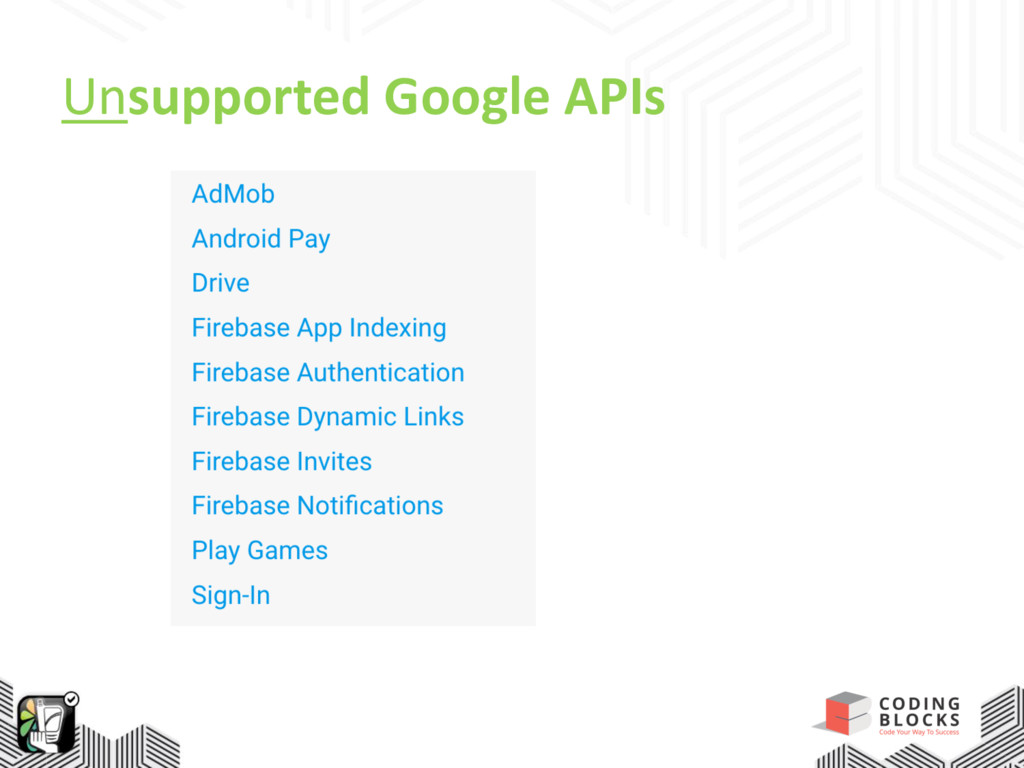 Unsupported Google APIs