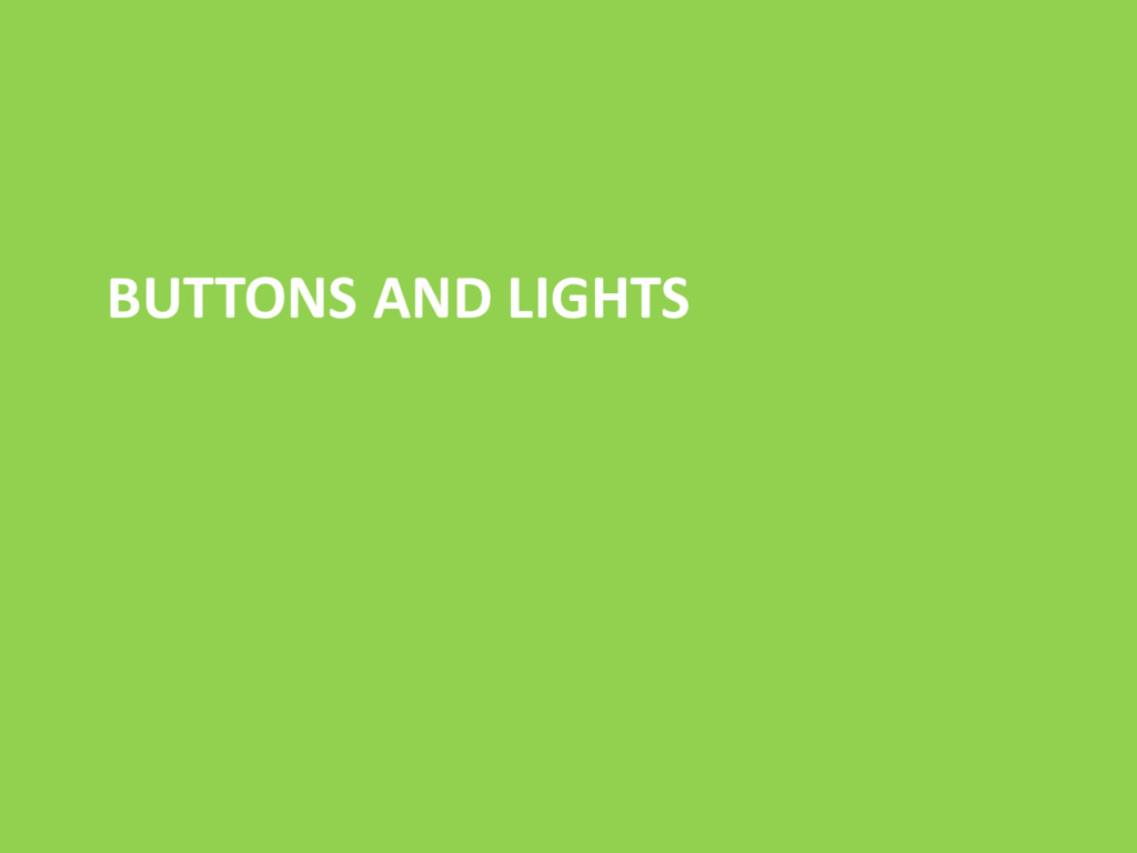 BUTTONS AND LIGHTS