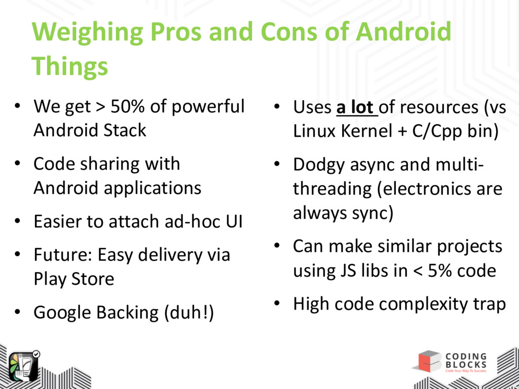 Weighing Pros and Cons of Android Things • We g...