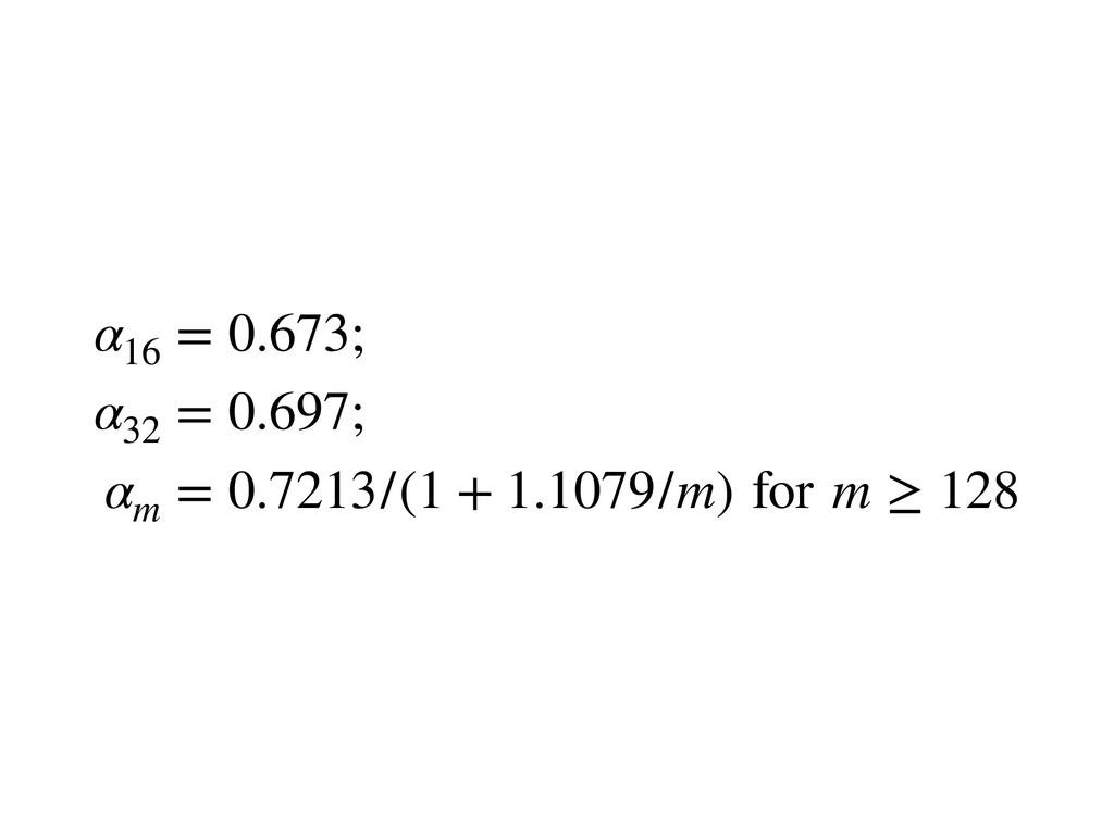 α16 = 0.673; α32 = 0.697; αm = 0.7213/(1 + 1.10...