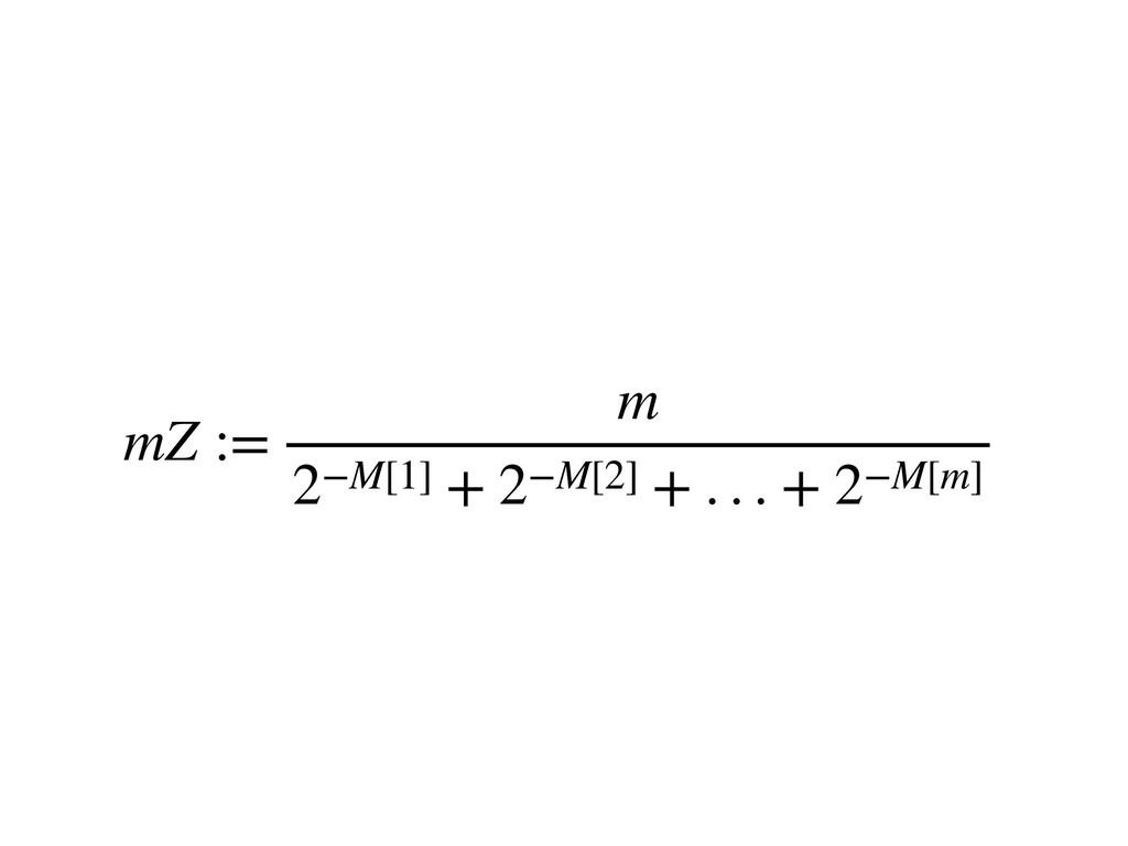 mZ := m 2−M[1] + 2−M[2] + . . . + 2−M[m]