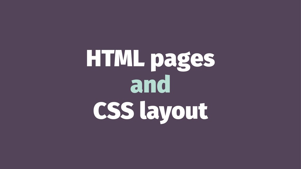HTML pages and CSS layout