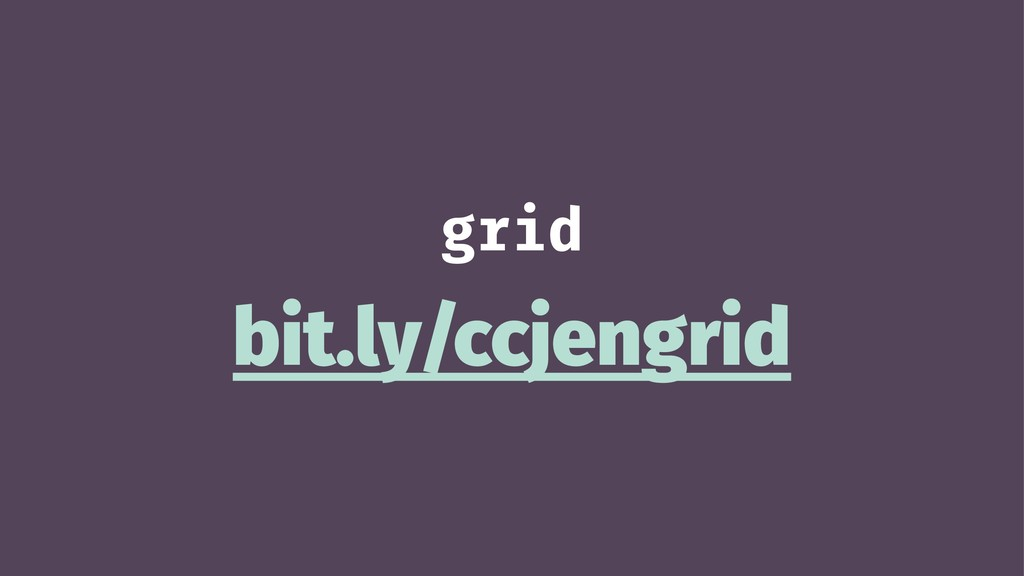 grid bit.ly/ccjengrid