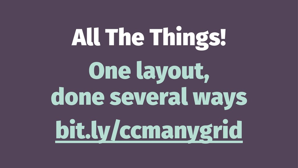 All The Things! One layout, done several ways b...