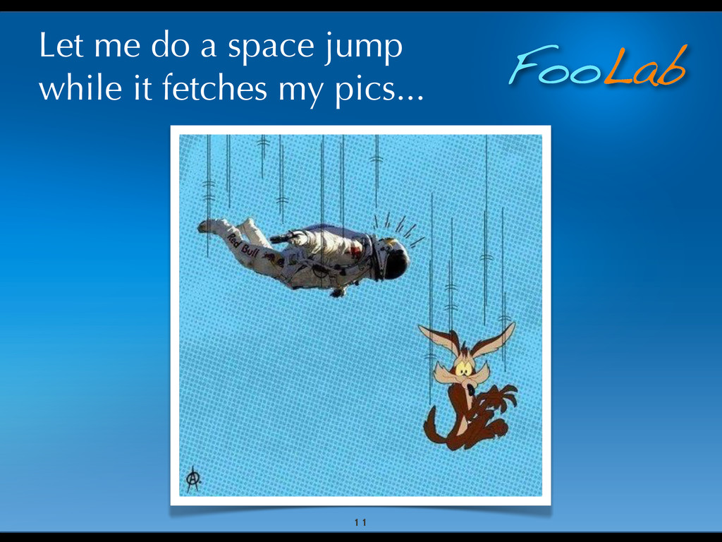 FooLab Let me do a space jump while it fetches ...