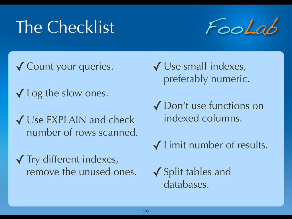 FooLab The Checklist 36 ✓Count your queries. ✓L...