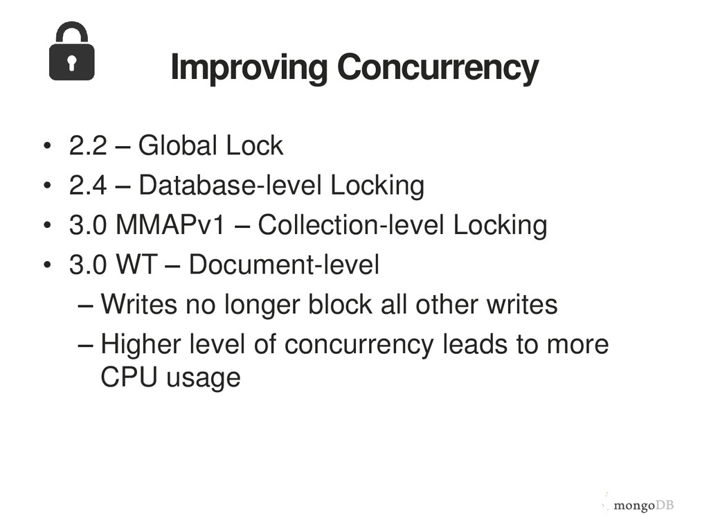 Improving Concurrency • 2.2 – Global Lock • 2.4...