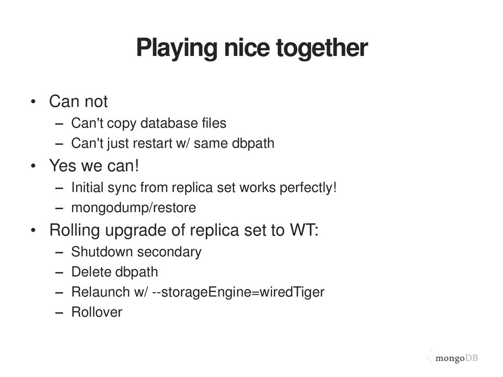 Playing nice together • Can not – Can't copy da...