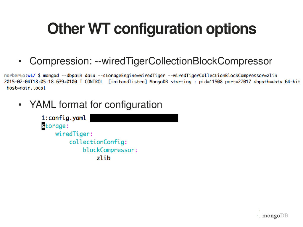 Other WT configuration options • Compression: -...