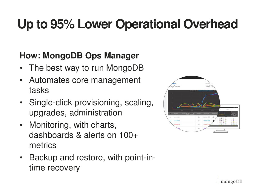 Up to 95% Lower Operational Overhead How: Mongo...