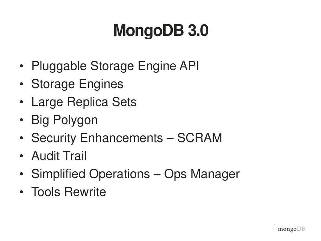 MongoDB 3.0 • Pluggable Storage Engine API • St...