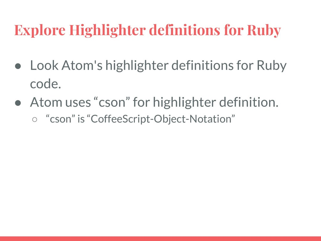 Explore Highlighter definitions for Ruby ● Look...