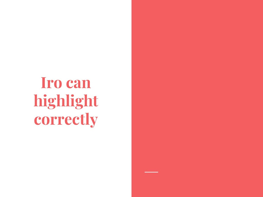 Iro can highlight correctly