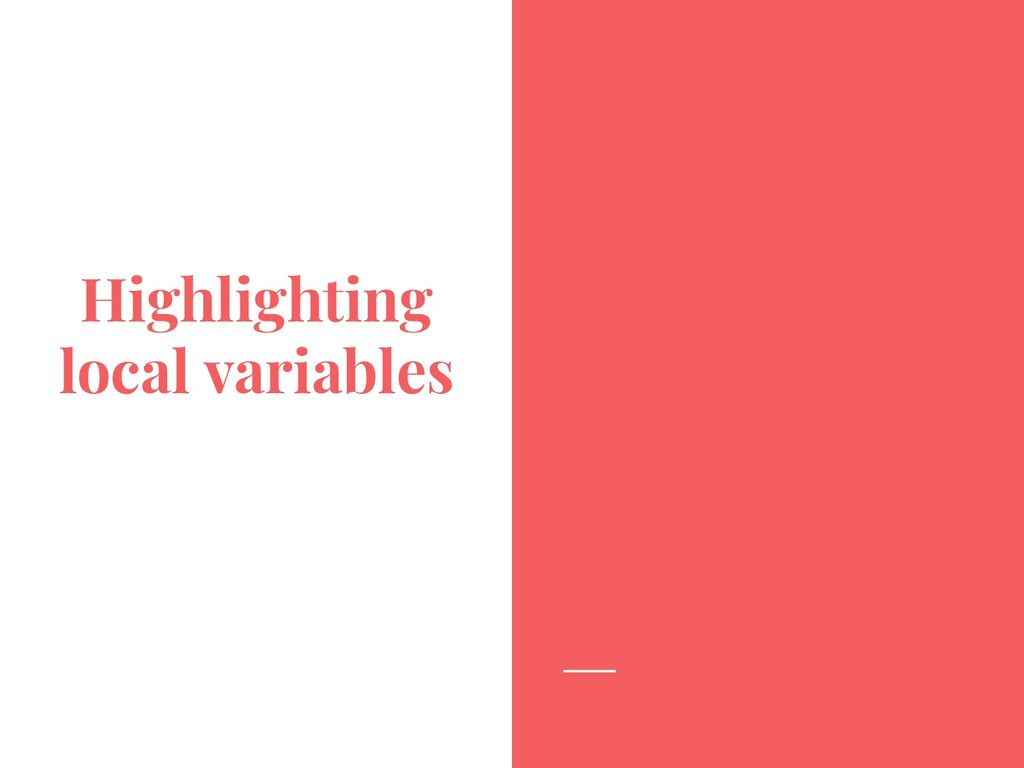 Highlighting local variables