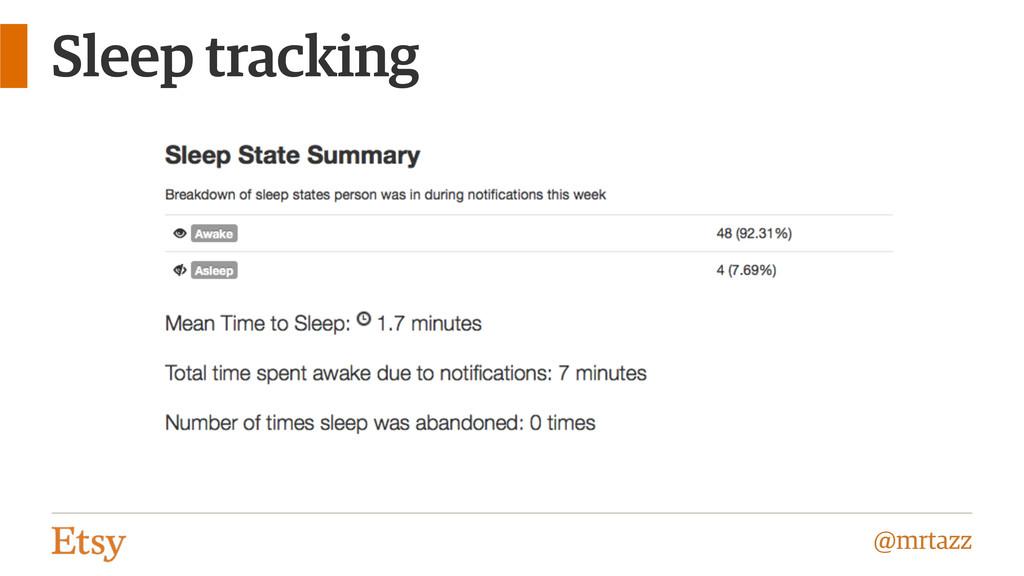 @mrtazz Sleep tracking