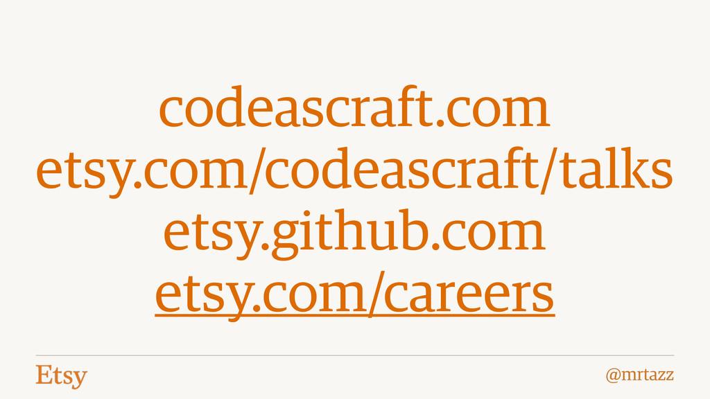 @mrtazz codeascraft.com etsy.com/codeascraft/ta...