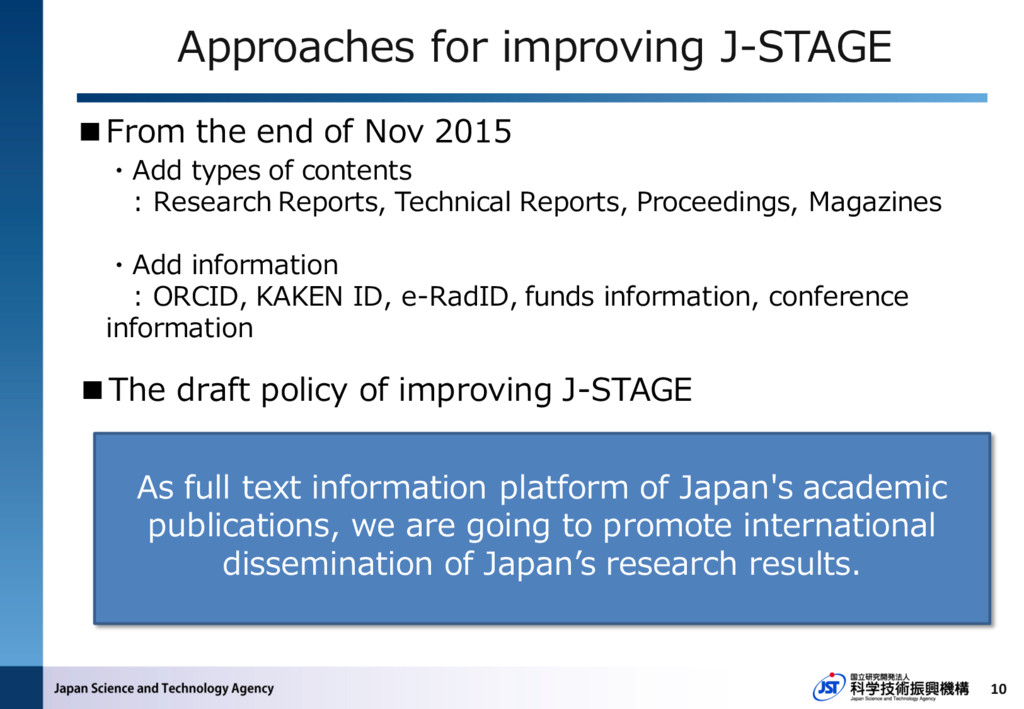 10 As full text information platform of Japan's...