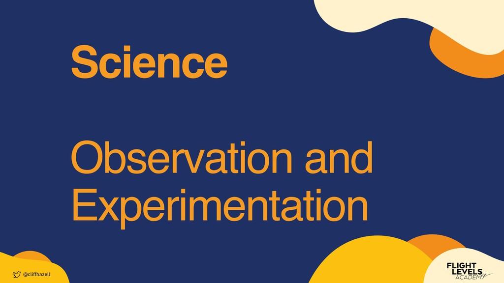 Scienc e  Observation and Experimentation @cli ...