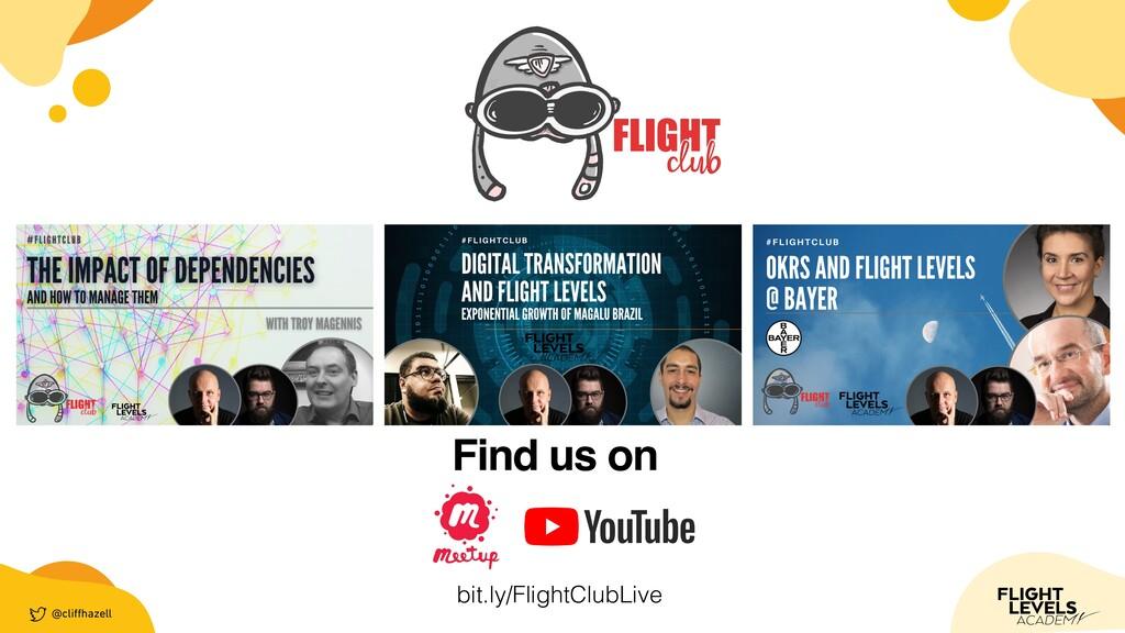 @cli ff hazell Find us on bit.ly/FlightClubLive