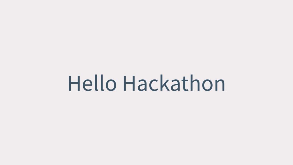 Hello Hackathon