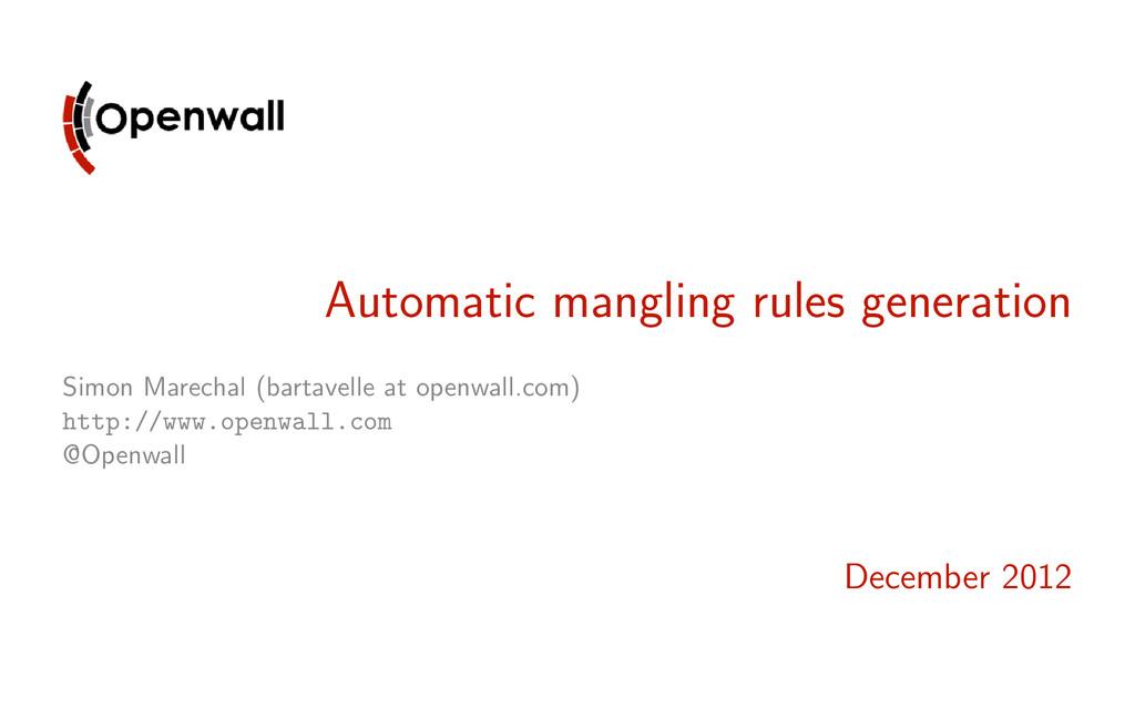 Automatic mangling rules generation Simon Marec...