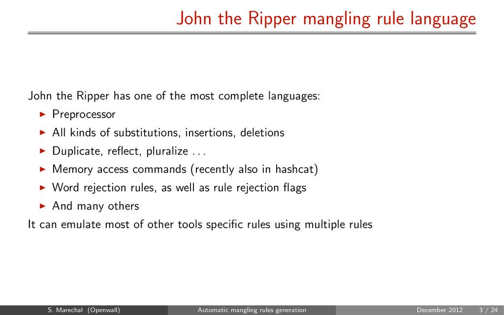 John the Ripper mangling rule language John the...